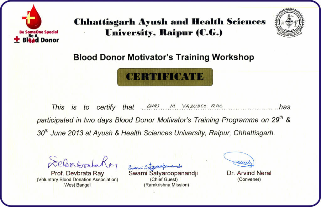 certificate to our founder member for attending the blood donor motivators training workshop